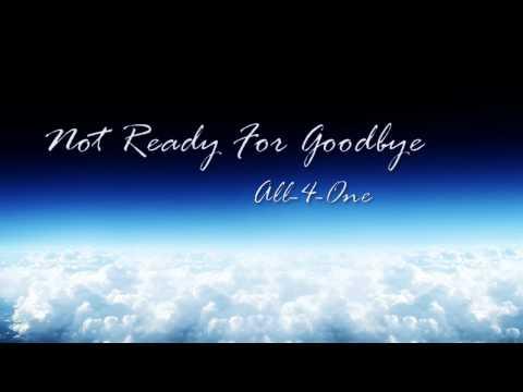 Not Ready For Goodbye - All 4 One (w/lyrics)