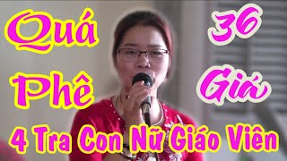 4 Cha Con Nữ Giáo Viên Dâng Văn 36 . Quá Phê . Gây Bão Cộng Động Mạng