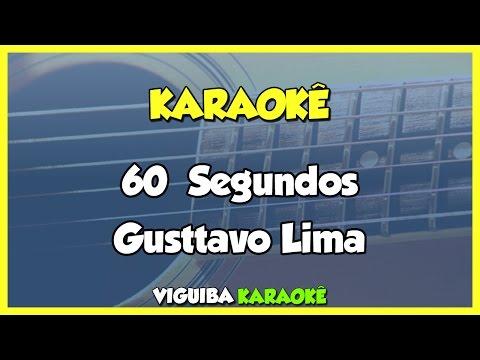 60 segundos - Gusttavo Lima (Karaokê)
