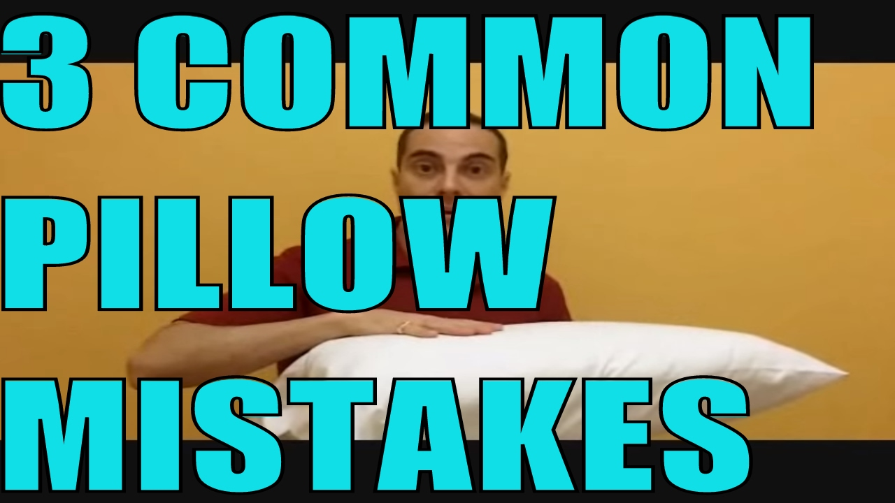 the 3 most common sleeping pillow mistakes and best pillow for neck pain and headaches