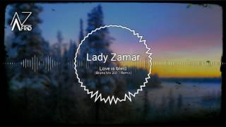 Artista: lady zamar música: love is blind (bruno m's remix ▪subscreve▪gosta▪comenta▪partilha▪ link: https://youtu.be/kt8jig8iyeu • Últimas novidades da músic...