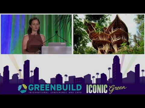 Greenbuild 2016 Master Series: B15 - Palaces from Grass : Designing and Building for Bamboo