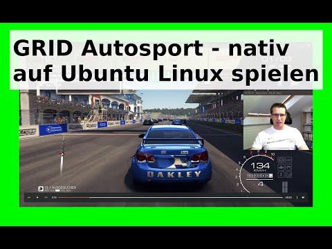 Grid Autosport Linux - Ubuntu Game nativ spielen Autorennen letsplay AAA [Deutsch/German] WLBI