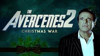 THE AVERCENES 2 - Christmas War - THE TREILERS