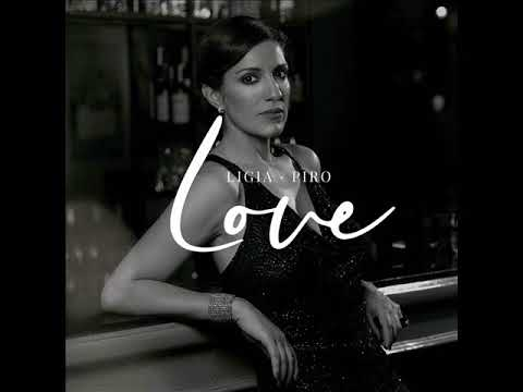 Ligia Piro - Love (Full Album)