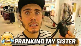 PRANKING MY SISTER