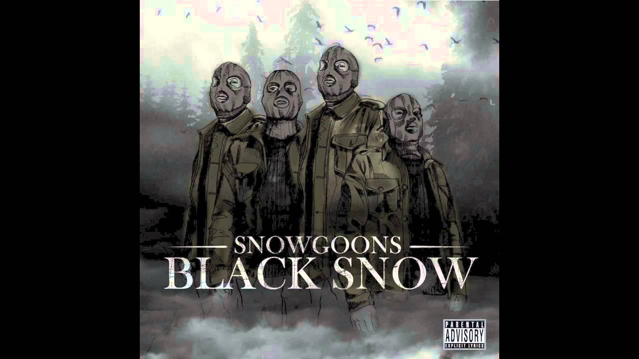 Snowgoons Quot Black Snow Quot Feat Ill Bill Amp Apathy