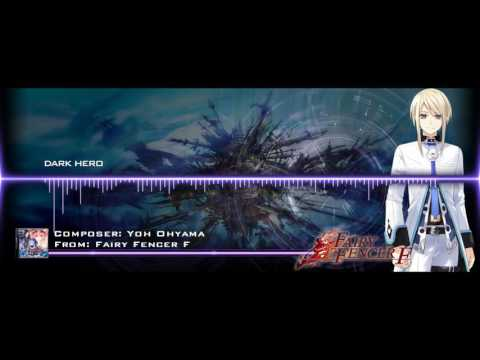 Fairy Fencer F - Dark Hero [Extended] [HD]