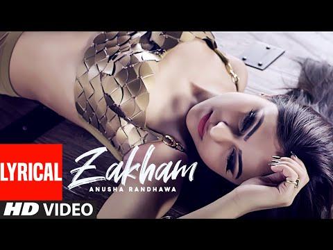 "Listen to New Punjabi Song ""Zakham"" sung by Anusha Randhawa"