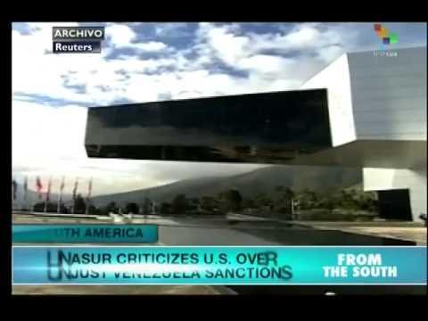 UNASUR criticizes United States over Venezuela Sanctions