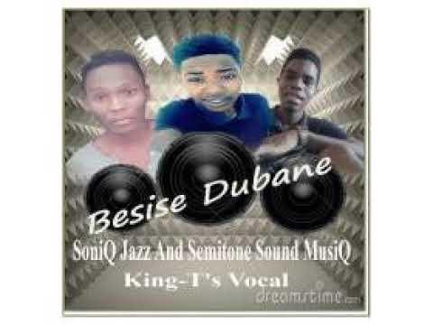 Download SoniQ Jazz & Semitone Sound MusiQ_Besise Dubane-(Original mix)
