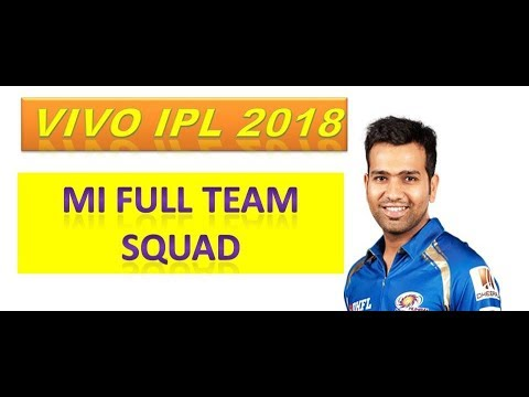 Mumbai Indians Official Team Squad IPL 2018  MI Full Players List 2018 VIVO IPL