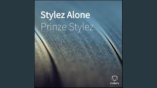 Provided to YouTube by IIP-DDS Since I've Met You · Prinze Stylez S...