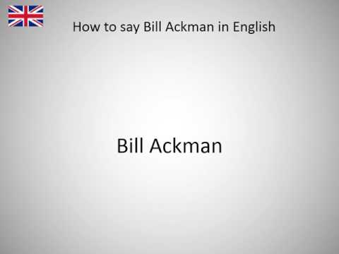 How to say Bill Ackman in English?
