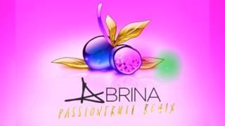 Drake Passion fruit (Abrina Remix)