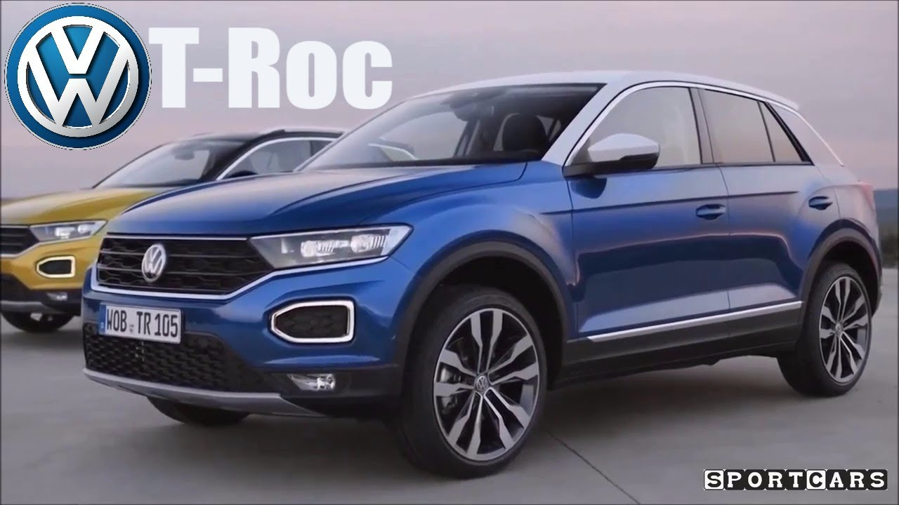 All New Volkswagen Troc   Interior Exterior   Der Neue VW T Roc 2018   SPORT  Cars