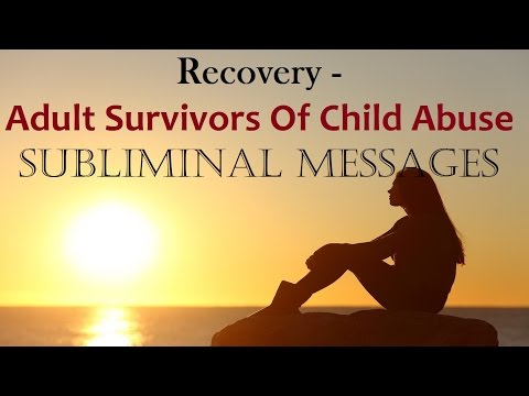 Recover From Abusive Childhood, Neglect & Abandonment -  Heal The Scars | Subliminal