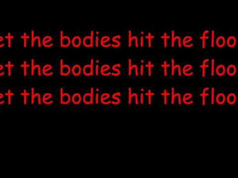 Good Let The Bodies Hit The Floor Lyrics   YouTube