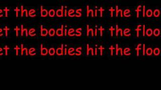 Let the Bodies Hit the Floor Lyrics