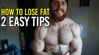 How to lose Weight: 2 easy diet tips
