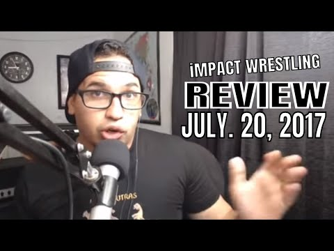GFW iMPACT Review 20 July 2017: LAX aim at Alberto El Patron's family