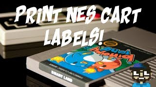 HOW TO MAKE NES LABELS - REPRODUCTION OR PI CARTS