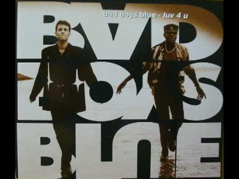 Bad Boys Blue - Luv 4 U (Club Mix, 1994)