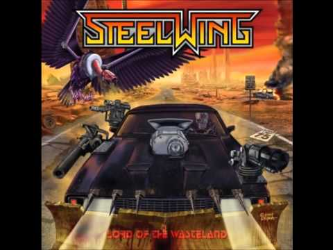 Steelwing - Lord Of The Wasteland - Full Album