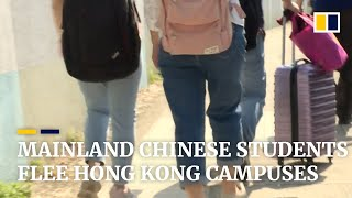 Chinese and local organisations help students from mainland China flee universities in Hong Kong