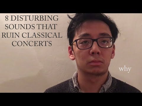 8 Disturbing Sounds that RUIN Classical Concerts