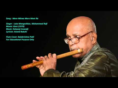Patil Flutist -Mere Mitwa Mere Meet Re (Geet)Instrumental Cover on Flute by Balakrishna Patil
