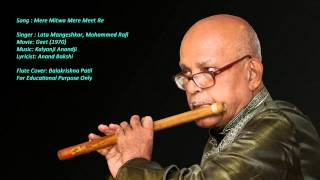 Patil Flutist -  Mere Mitwa Mere Meet Re (Geet)  Instrumental Cover on Flute by Balakrishna Patil