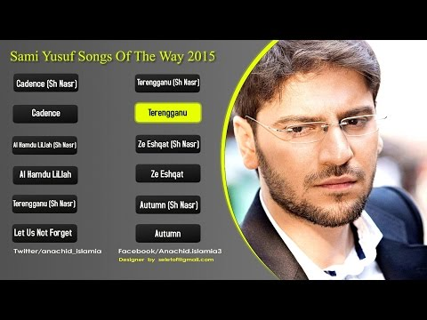 Sami Yusuf Songs of The Way Album 2015 - Soundtrack | اناشيد سامي يوسف