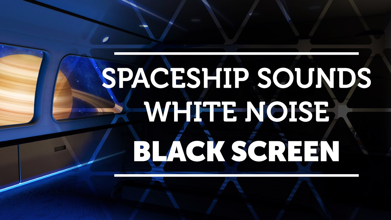 Spaceship Sound Machine for Sleeping featuring White Noise Black Screen