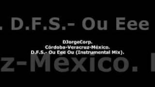 GenteDJ D.F.S.- Ou Eee Ou (Instrumental Mix).