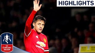Yeovil 0 - 4 Man Utd | Sanchez gets Man of the Match in Comfortable Win | Emirates FA Cup 2017/18