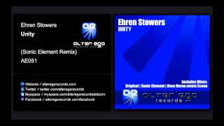 Ehren Stowers - Unity (Sonic Element Remix) [Alter Ego Records]