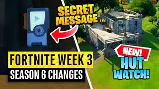 Fortnite | All Season 6 Map Updates and Hidden Secrets! WEEK 3 HUT WATCH RETURNS