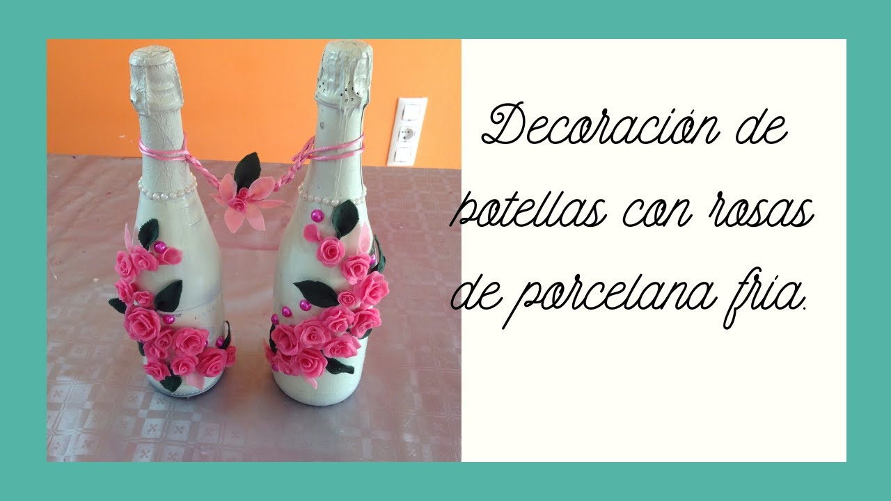 Decoraci n botellas con rosas de porcelana fr a bottles for Rosas de decoracion