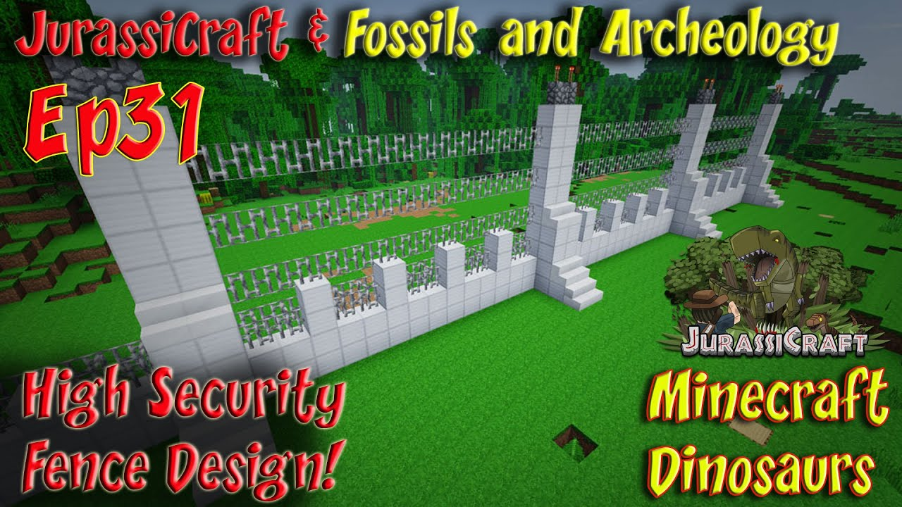 Jurassicraft fossils and archeology mod jurassic world ep31 high jurassicraft fossils and archeology mod jurassic world ep31 high security fence design workwithnaturefo