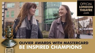 Olivier Awards 2018: Be Inspired Champions