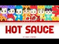 Pinkfong Ft NCT DREAM - Hot Sauce Color Coded Lyrics
