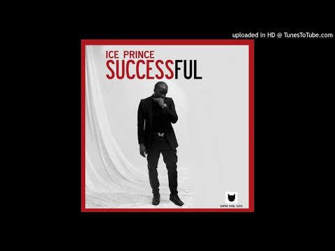 Ice Prince - Successful (Official Audio)