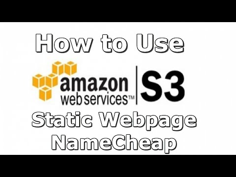 How to Setup Amazon Web Services S3 Bucket with NameCheap Domain