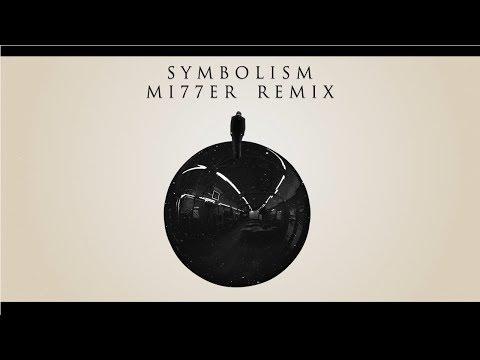 ElectroLight  Symbolism MI77ER Remix