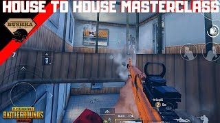 HOUSE TO HOUSE MASTERCLASS PUBG MOBILE TIPS & TRICKS