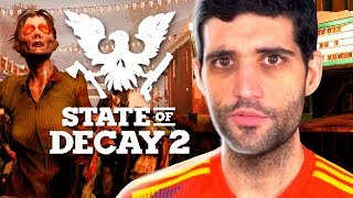 STATE OF DECAY 2 - O Inicio, Gameplay EXCLUSIVO no PC em PT-BR