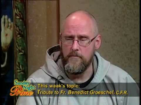 Sunday Night Prime - 2014-10-12 -  A TRIBUTE TO FR. BENEDICT GROESCHEL