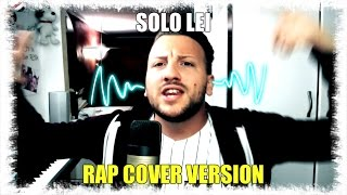 Solo Lei - Diego IutuBBer Laurenti (Rap Version COVER)  Gigi Finizio