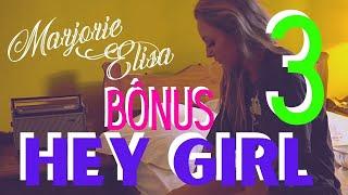 BÔNUS 3 HEY GIRL (Happiness) + Lyric !